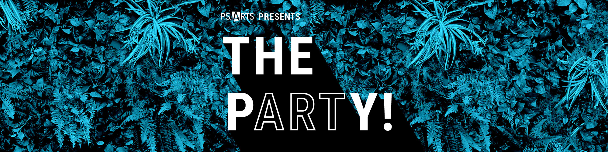 P.S. ARTS Presents The pARTy!