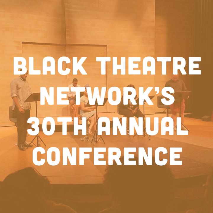 Black Theatre Network Conference 2016