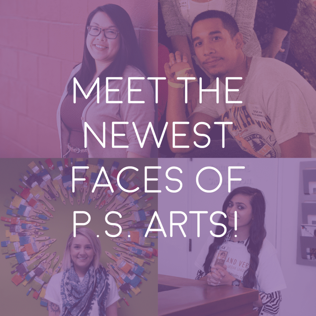 P.S. Arts Meet the Newest Faces of the P.S. ARTS team!